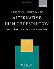 A Practical Approach to Alternative Dispute Resolution
