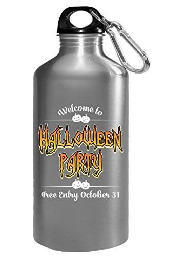 Welcome to halloween party free entry 31st Oct 2017 - Water Bottle