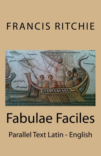 Fabulae Faciles: Parallel Text Latin - English (Latin and English Edition)