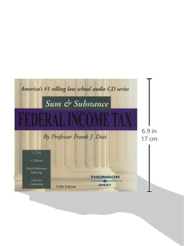Sum and Substance Audio on Federal Income Tax by West Academic Publishing