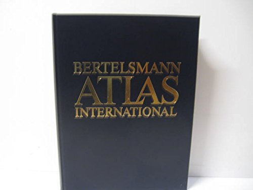 Bertelsmann Atlas international. (Die große Bertelsmann Lexikothek)