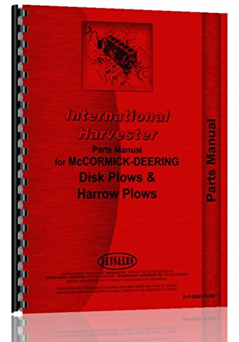 International Harvester HM-150 Disk Plow Parts Manual Catalog [Jan 01, 2017] International Harvester ()