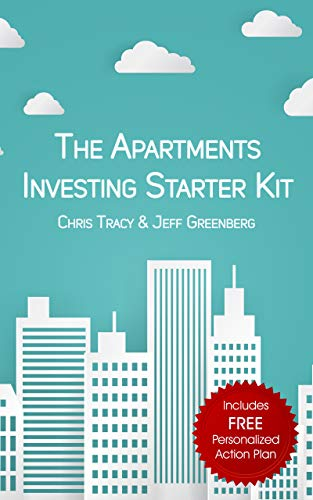 The Apartments Investing Starter Kit: A Detailed, No-Fluff, Step-By-Step  Manual for Getting Started in Buying Multifamily Apartment Buildings in A