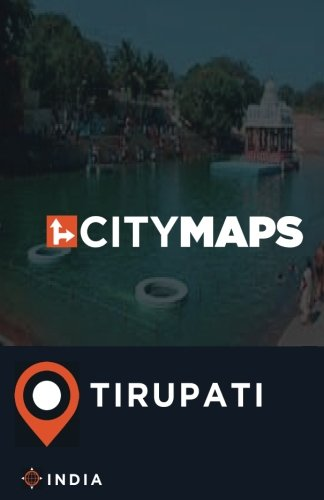 City Maps Tirupati India