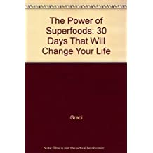 Power of Superfoods: 30 Days That Will Change Your Life by Sam Graci (1997-09-30)