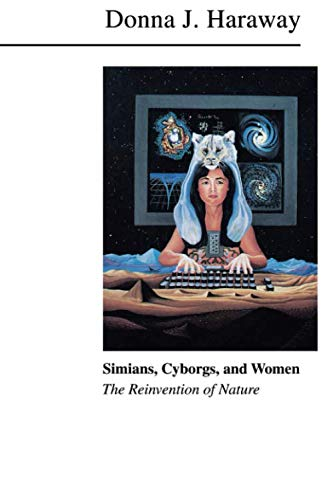 Simians, Cyborgs, and Women
