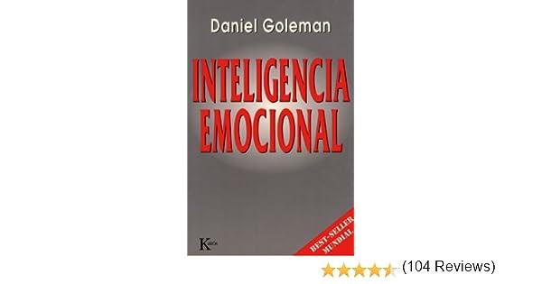 INTELIGENCIA EMOCIONAL eBook: Goleman, Daniel: Amazon.es: Tienda ...
