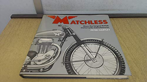 Matchless, once the largest British motorcycle manufacturer