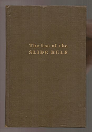 The use of the slide rule ()