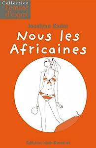 Nous les africaines par Luc Jacob-Duvernet