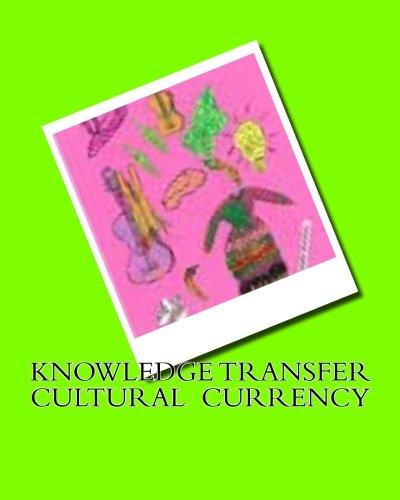 Knowledge Transfer Cultural Currency pdf epub