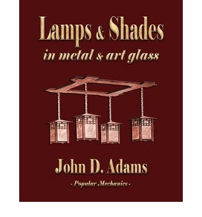 Lamps and Shades - In Metal and Art Glass (Paperback) - Common