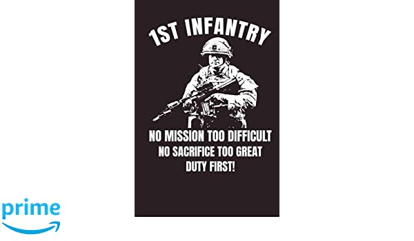 Amazon.com  1st Infantry No Mission Too Difficult No Sacrifice Too Great  Duty First! (9781723536878)  Lawrence Westfall  Books 09e410e06
