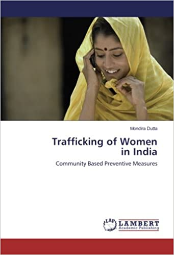 Trafficking of Women in India: Community Based Preventive