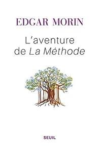L'aventure de La Méthode par Edgar Morin
