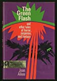 The Green Flash, and Other Tales of Horror, Suspense, and Fantasy, Joan Aiken, 003080289X