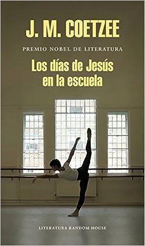 Los días de Jesús en la escuela Literatura Random House ...
