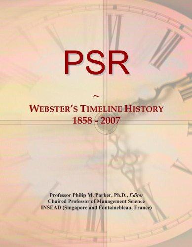 PSR: Webster's Timeline History, 1858 - 2007