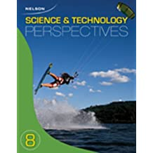 Nelson Science and Technology Perspectives 8: Student Text (Hardcover)