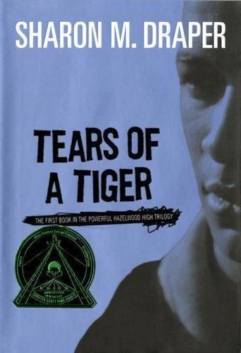 Download Tears Of A Tiger Hazelwood High 1 By Sharon M Draper