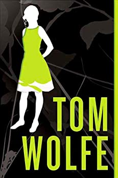 I Am Charlotte Simmons: A Novel by [Wolfe, Tom]