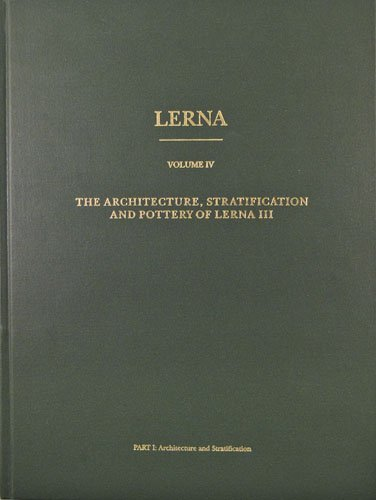 The Architecture, Stratification, and Pottery of Lerna III