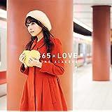 365×LOVE(初回生産限定盤)(DVD付)
