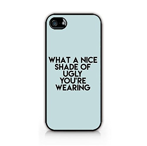 for iPhone 8 Plus TPU Plastic Case - Nice Shade Of Ugly - Quotes - Fun Quotes - Cute Quotes - Quote - Sassy - Sassy Quote - - Ugly Shades