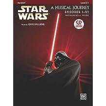 Star Wars Instrumental Solos (Movies I-VI): Horn in F, Book & CD (Pop Instrumental Solos Series)