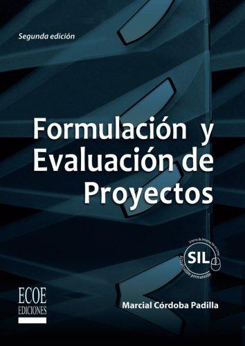Formulacion y evaluacion de proyectos (Spanish Edition) [Marcial Cordoba] (Tapa Blanda)