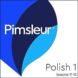 Polish Phase 1, Unit 11-15