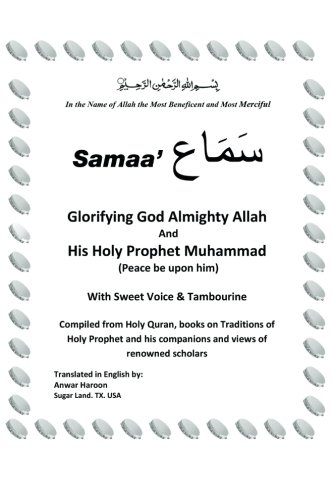 """Samaa' """"Glorifying God Almighty Allah And His Holy Prophet Muhammad (Peace be upon him) With Sweet Voice & ()"""