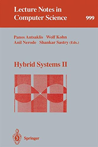 Hybrid Systems II (Lecture Notes in Computer Science)