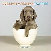 William Wegman Puppies 2018 Calendar