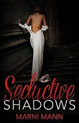 Seductive Shadows (The Shadows Series Book 1)