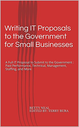 Writing IT Proposals to the Government for Small Businesses Pdf