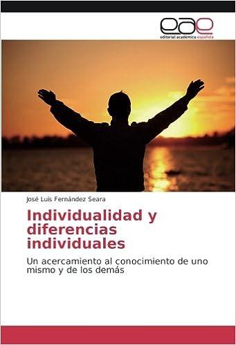 Individualidad y diferencias individuales: Un acercamiento ...