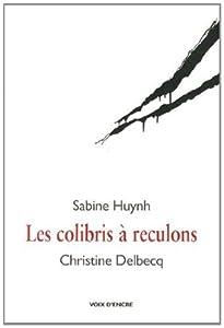 """Afficher """"Les colibris à reculons"""""""