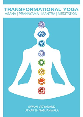 Transformational Yoga: Asana, Pranayama, Mantra, Meditation