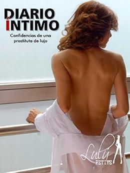Diario Íntimo: Confidencias de una prostituta de lujo de [Petite, Lulú]