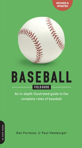 Baseball Field Guide: An In-Depth Illustrated Guide to the Complete Rules of Basebal