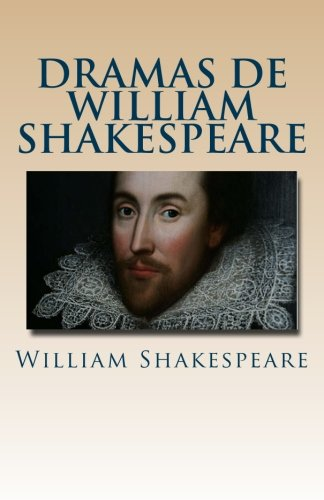 Dramas de William Shakespeare (Spanish Edition) [William Shakespeare] (Tapa Blanda)