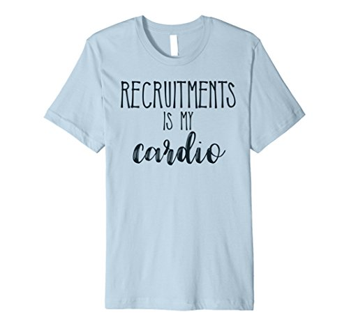 Greek Recruitment Shirts - Mens Recruitments is My Cardio. Sorority Sister T Shirt 2XL Baby Blue