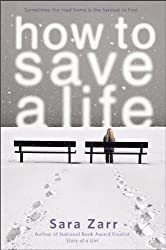 How to Save a Life by Sara Zarr (2012-10-30)