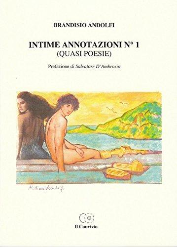 Intime annotazioni n°1 (quasi poesie) Brandisio Andolfi