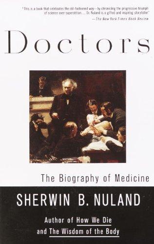 Doctors: The Biography of Medicine