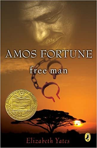 Book Amos Fortune, Free Man (Newbery Library, Puffin) by Elizabeth Yates (1989-05-01)