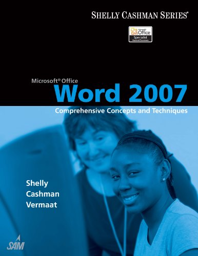 Microsoft Office Word 2007: Comprehensive Concepts and Techniques (Available Titles Skills Assessment Manager (SAM) - Office 2007) Pdf