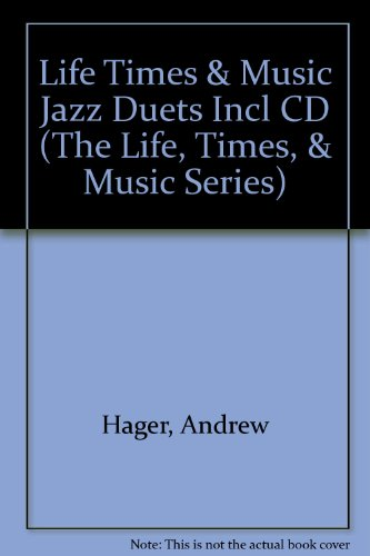 (Jazz Duets (The Life, Times, & Music Series))