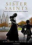 Sister Saints: Mormon Women since the End of
